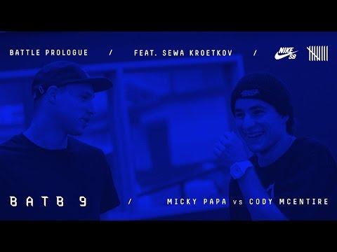 BATB9 | Sewa Kroetkov - Battle Prologue: Micky Papa Vs Cody McEntire - Round 1