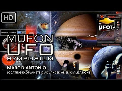 UFOTV Presents - LOCATING EXOPLANETS & ALIEN CIVILIZATIONS - MUFON UFO SYMPOSIUM – Marc D'Antonio