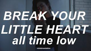 break your little heart - all time low // traducida al español