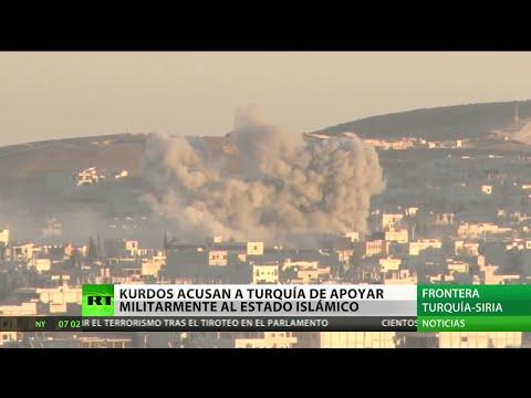 Kurdos acusan a Turquía de apoyar militarmente al Estado Islámico
