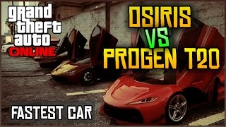 GTA 5 FASTEST CAR - Progen T20 vs Osiris in GTA 5 Online! (Ill Gotten Gains Part 2 DLC)