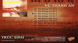 Asia - Truc Sinh -  Nhac Hoa Tau Vu Thanh An 2003