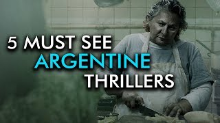 5 Must-See Films | Argentine Thrillers