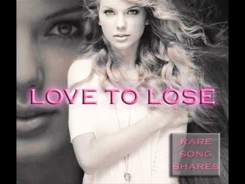 Taylor Swift - Love To Lose