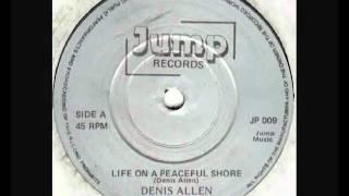 Denis Allen - Life On A Peaceful Shore (Vinyl Rip) - 1984.flv
