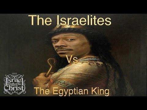 The Israelites Vs The Egyptian King
