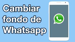 Cómo Cambiar Fondo De Pantalla De Whatsapp Y Poner Cualquier Imagen