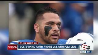 Colts David Parry Avoids Jail Time