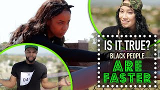 Black People Are Faster | Is It True?