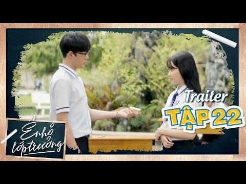 Ê ! NHỎ LỚP TRƯỞNG | Trailer TẬP 22 | Phim Học Đường 2019 | LA LA SCHOOL