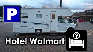 Hotel WalMart: Responsible RV Boondocking