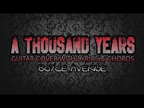 A Thousand Years - Boyce Avenue (Guitar Cover With Lyrics & Chords)