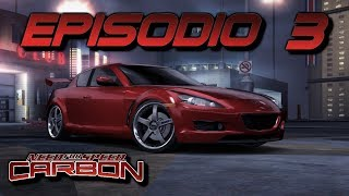 "Need For Speed Carbono | Episodio 3 | ""Kenji En El Punto De Mira"""