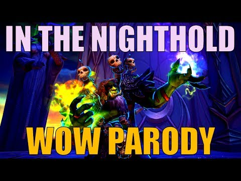 Sharm ~ In The Nighthold (World Of Warcraft Parody)