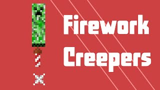 SillyVids - Firework Creepers