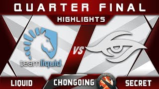 Liquid vs Secret Quarter Final Chongqing Major CQ Major Highlights 2019 Dota 2