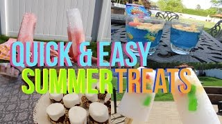 Quick And Easy Summer Treat Ideas