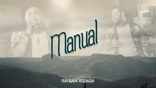 Raí Saia Rodada -  Manual  [Vídeo Oficial]