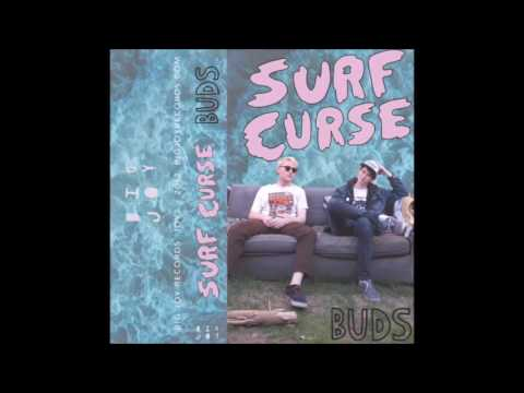 Surf Curse - The Smell Saved My Life