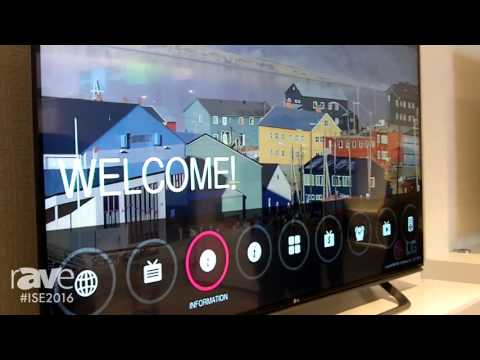 ISE 2016: LG Shows UX960H Series of UHD Hospitality TVs