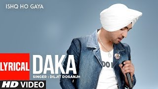 Daka Diljit Dosanjh | Full Lyrical Song | Ishq Ho Gaya | Punjabi Songs | T-Series Apna Punjab