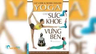 Giới thiệu sách: Yoga Cho Sức Khỏe Vững Bền