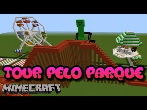 Minecraft - TOUR PELO NOSSO PARQUE *PARTE 1*