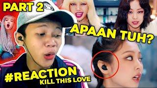 BLACKPINK - Kill This Love MV INDONESIAN REACTION