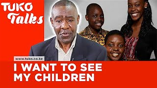 My wife took my children away from me 17 years ago - Robert Ochieng | Tuko Talks | Tuko TV