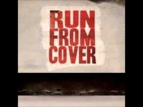 Run From Cover - Take Me Down
