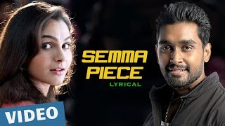 Sagaa Semma Piece Song