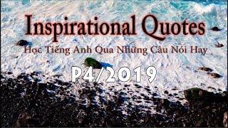 Inspirational Quotes (2019 P4) - KEEP FIGHTING, KEEP TRYING! [Học tiếng Anh qua những câu trích dẫn]