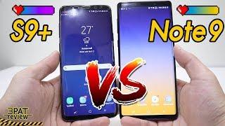 ||| Note 9 กับ S9+ ซื้อรุ่นไหนดี ลองดูคลิปนี้