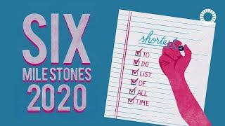 Six Milestones to 2020