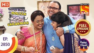 Taarak Mehta Ka Ooltah Chashmah - Ep 2850 - Full Episode - 29th October, 2019