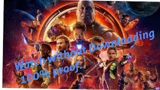 Avenger Infinity war 100% free without download you can watch the movie today itself