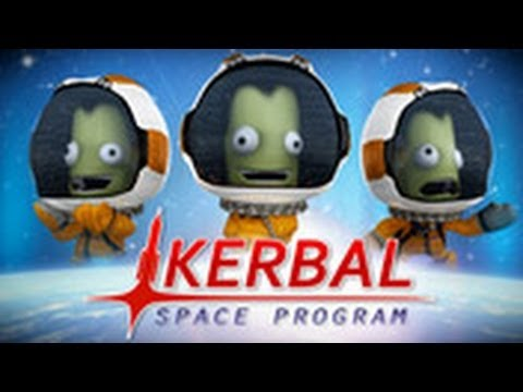 Learning to Kerbal with Anthony & Mitch Part 1: Launching Your First Rocket