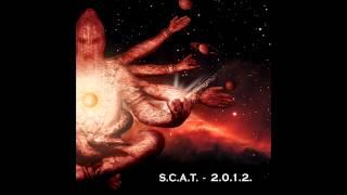 S.C.A.T. (SxCxAxTx) - 2.0.1.2. FULL EP (2012 - Goregrind)