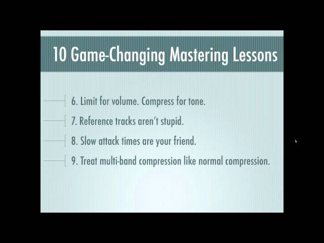 10 Game Changing Mastering Lessons (Webinar Replay)