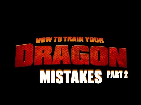 How To Train Your Dragon Movie Mistakes Fail and Bloopers Part 2
