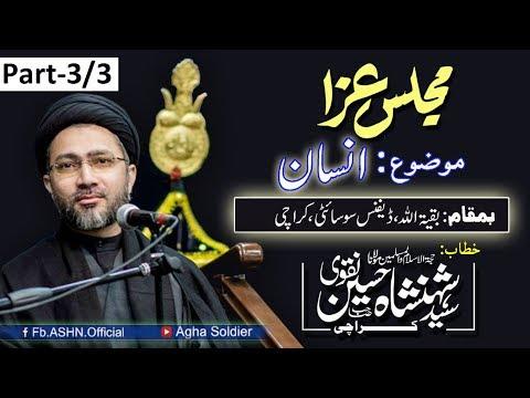 Majlis Aza: MoZoo INSAN by Allama Shahenshah Hussain Naqvi (Part-3)