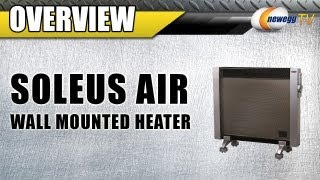 Newegg TV: Soleus Air Wall Mounted Micathermic Heater Overview