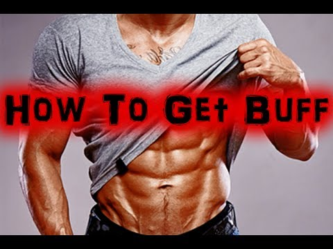 How to Get Buff   What Skinny Guy's Need to Do to Get Buff [Full HD] - YouTube