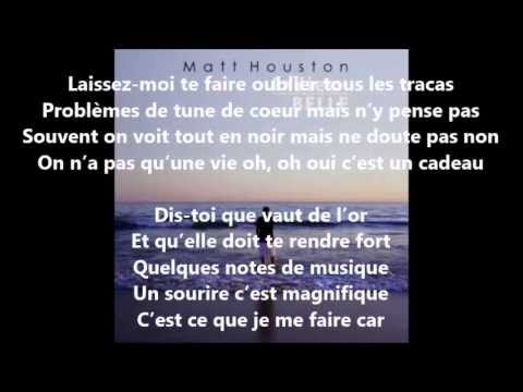 Matt Houston -  La Vie Est Belle Paroles / Lyrics
