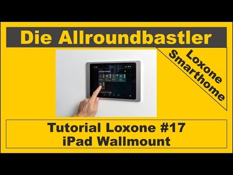 Tutorial Loxone #17 - iPad Wallmount
