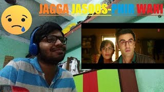 download lagu Phir Wahi  Song-jagga Jasoosranbir,katrinapritam,arijitreaction & Thoughts gratis