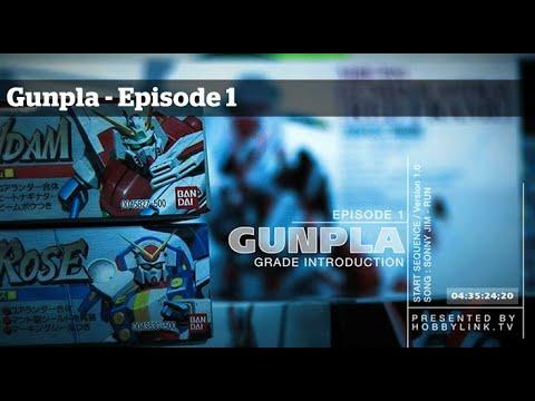 Gunpla - Episode 1 - Gundam - Building - Tutorials