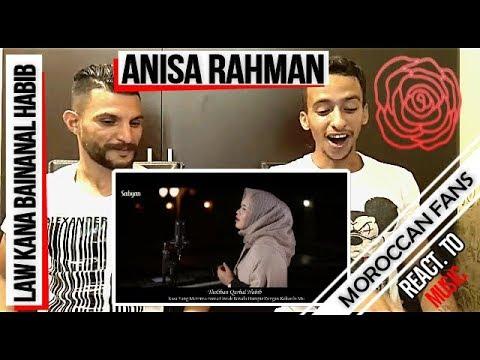 Arab React To | LAW KANA BAINANAL HABIB (cover by Anisa Rahman) || MOROCCAN REACT