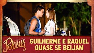 Baixar Guilherme e Raquel quase se beijam | As Aventuras de Poliana