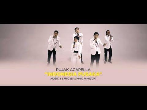 Download RUJAK ACAPELLA - Indonesia Pusaka    Mp4 baru